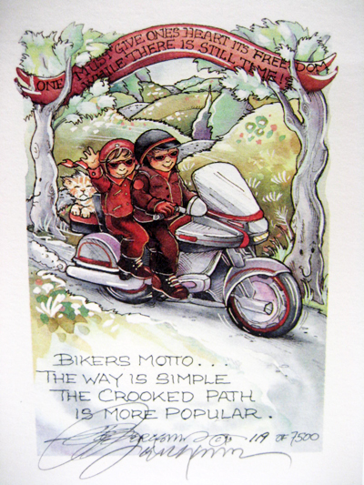 Bikers Motto . . . - DreamKeeper Print