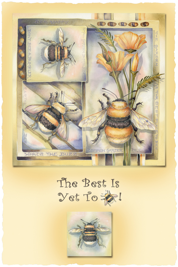 The Best Is Yet To Bee - Prints