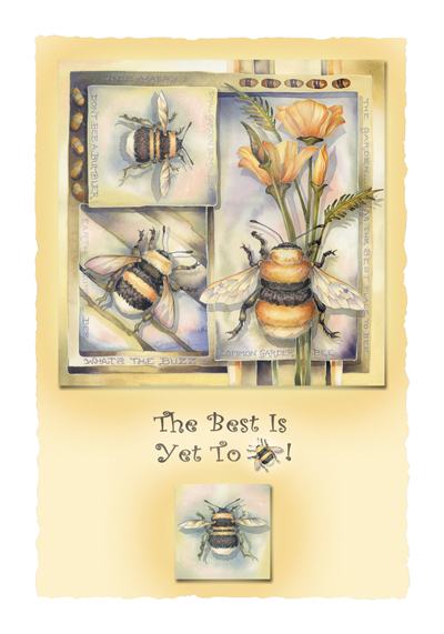 Bugs Misc. / The Best Is Yet To Bee - Art Card