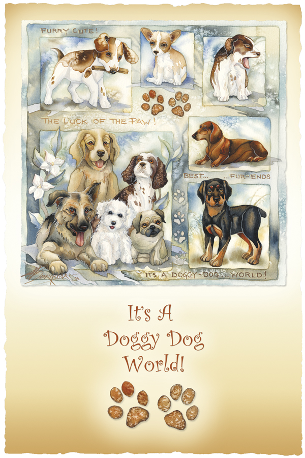 It's A Doggy Dog World - Print