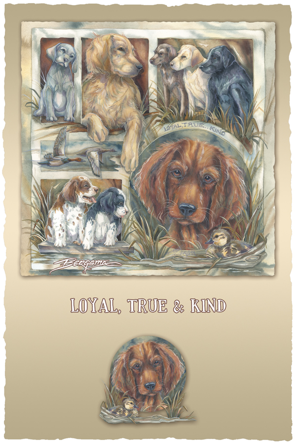 Loyal, True & Kind - Prints
