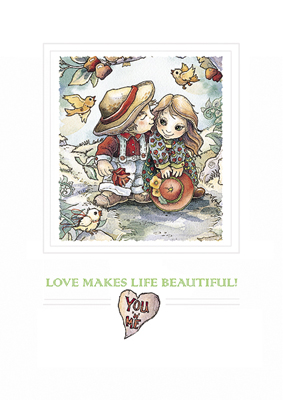 Love / Love Makes Life Beautiful - Greeted Card