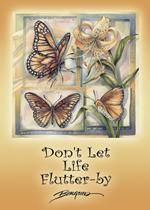 Don't Let Life Flutter-bye - Magnet