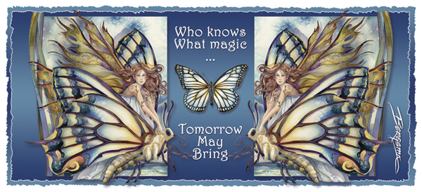 Chrysalis... Who Knows What Magic Tomorrow May Bring - Mug