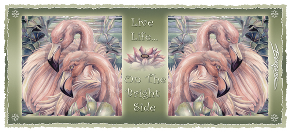 Flamingos / Think Pink... Live On The Bright Side - Mug