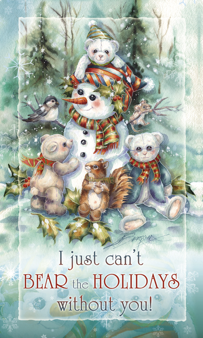 I just can't Bear the Holidays without You - Mailable Mini