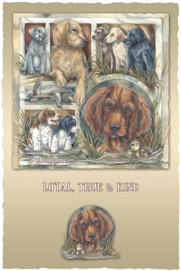 Loyal, True & Kind - Prints